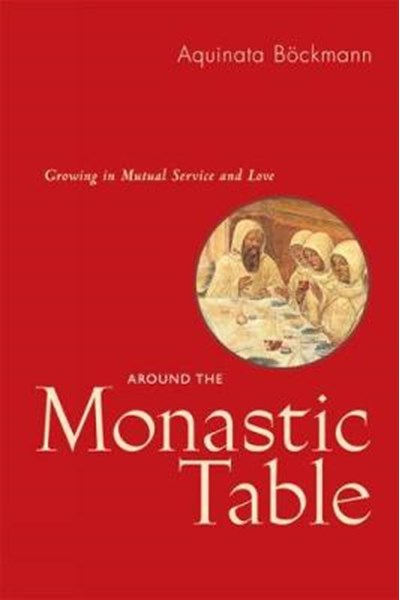 Around The Monastic Table
