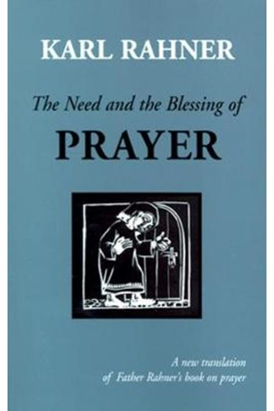 Need and the Blessing of Prayer