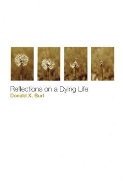 Reflections on a Dying Life
