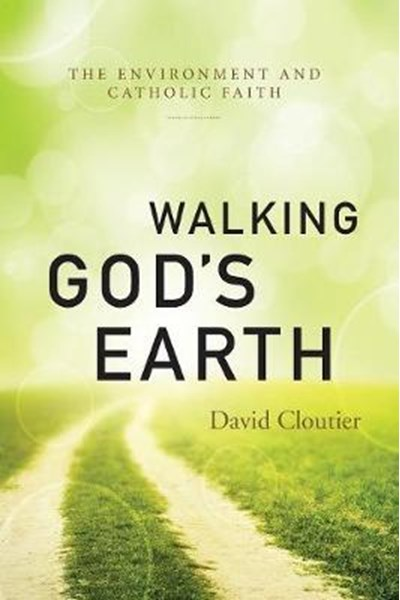 Walking God's Earth