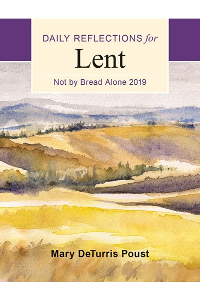 Not By Bread Alone (Large Print Edition)