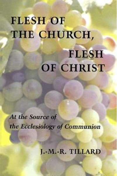 Flesh of the Church, Flesh of Christ