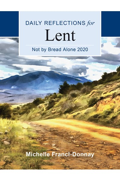 Not By Bread Alone 2020