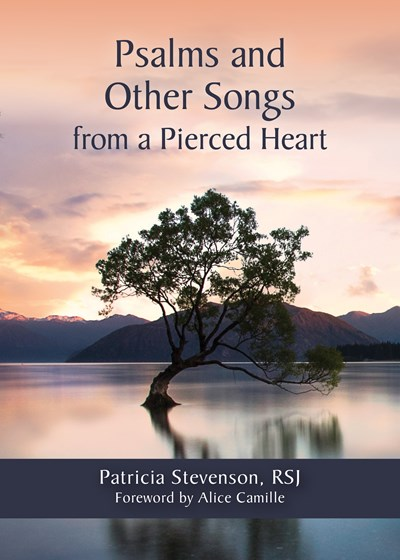 Psalms and Other Songs from a Pierced Heart