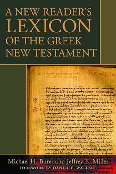 New Reader's Lexicon of the Greek New Testament