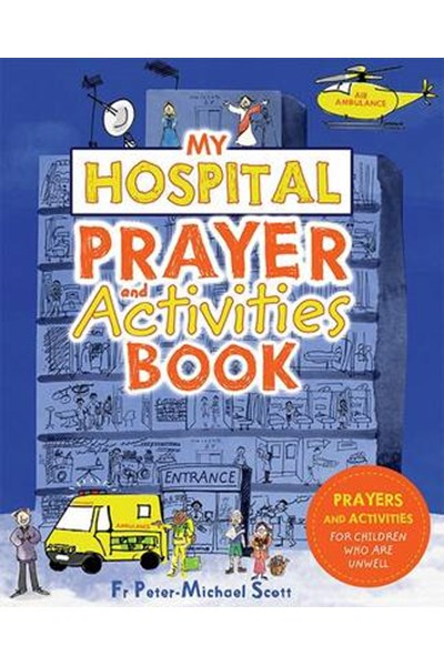 My Hospital Prayer and Activities Book