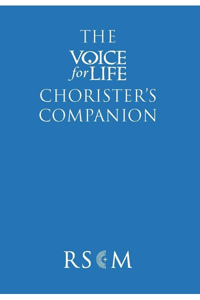 The Voice for Life Chorister's Companion