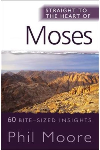 Straight to the Heart of Moses
