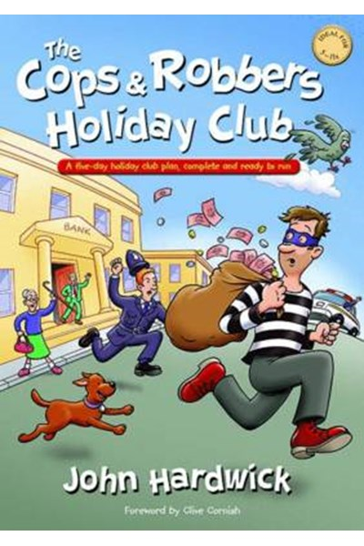 Cops & Robbers Holiday Club