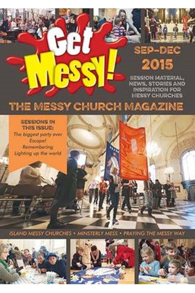 Get Messy! September-December 2015
