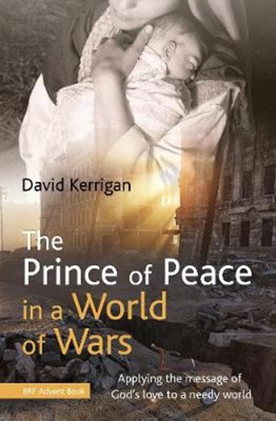 Prince of Peace in a World of Wars