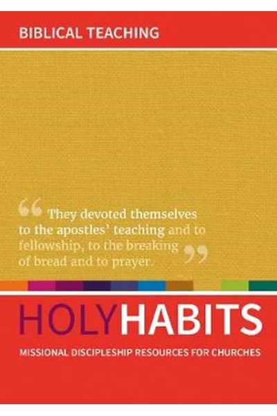 Holy Habits: Biblical Teaching
