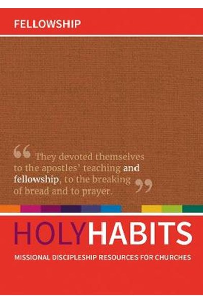 Holy Habits: Fellowship