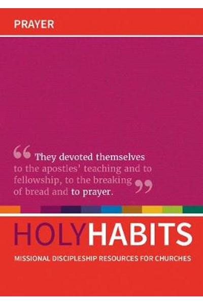 Holy Habits: Prayer