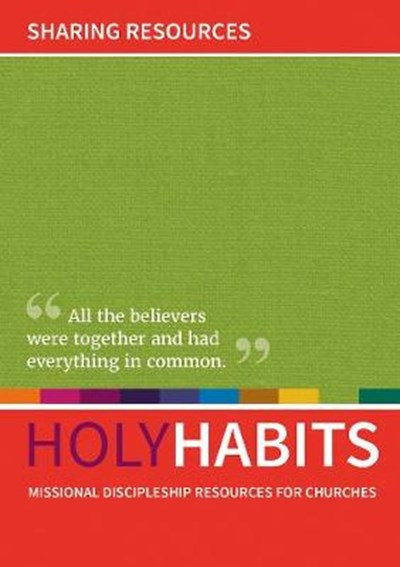 Holy Habits: Sharing Resources