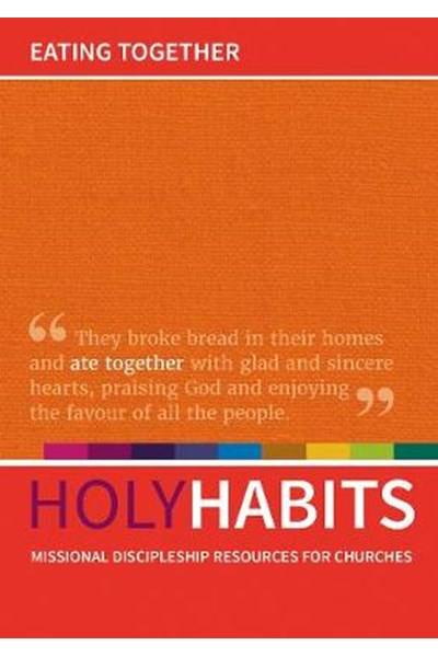 Holy Habits: Eating Together