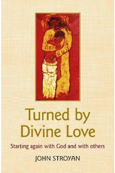 Turned by Divine Love