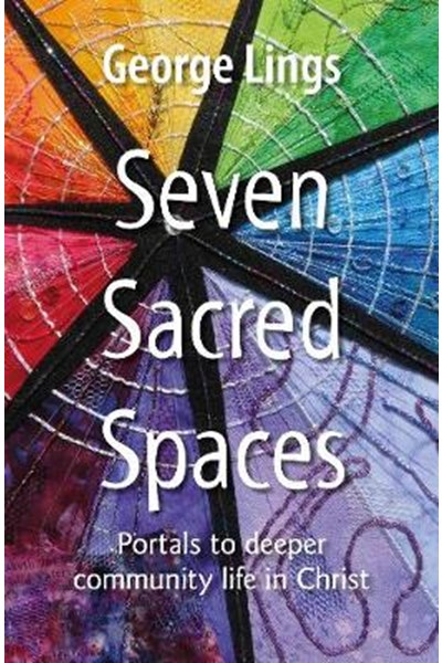 Seven Sacred Spaces