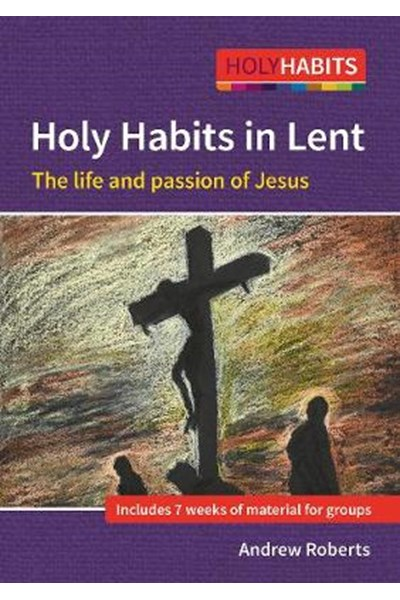 Holy Habits: Following Jesus