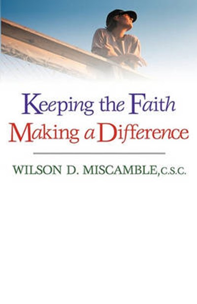 Keeping the Faith Making a Difference
