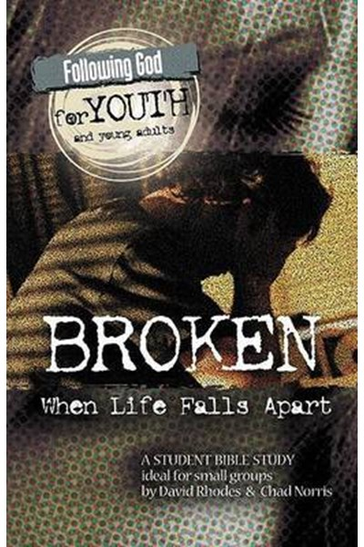 Following God for Young Adults: Broken