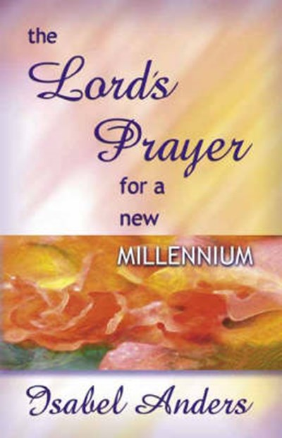 Lord's Prayer for a New Millennium