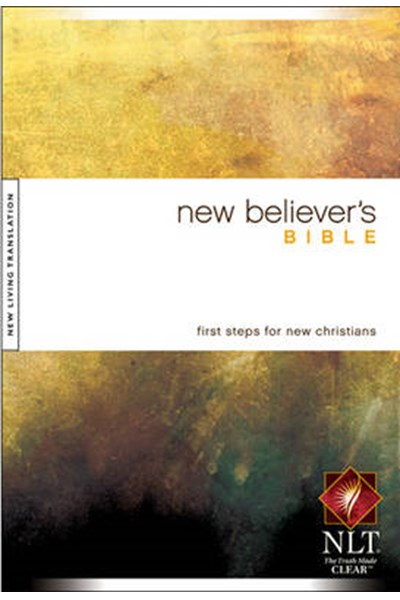 New Believer's Bible-NLT