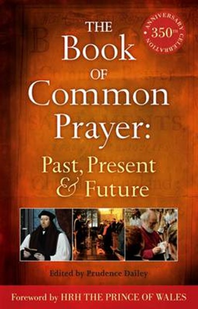 Book of Common Prayer: Past, Present and Future