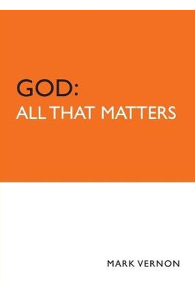 God: All That Matters