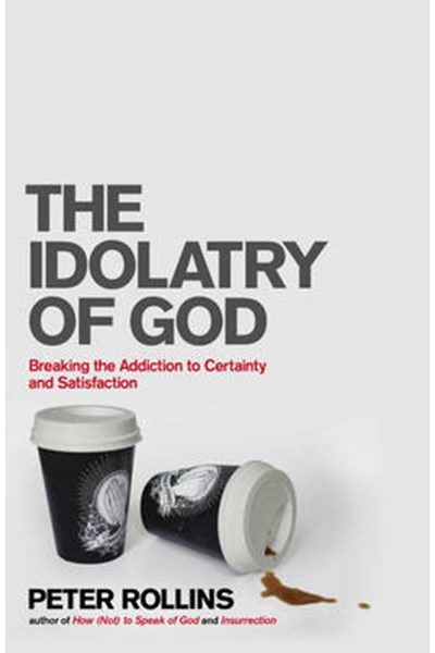 Idolatry of God