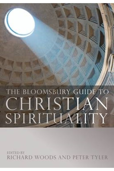 Bloomsbury Guide to Christian Spirituality