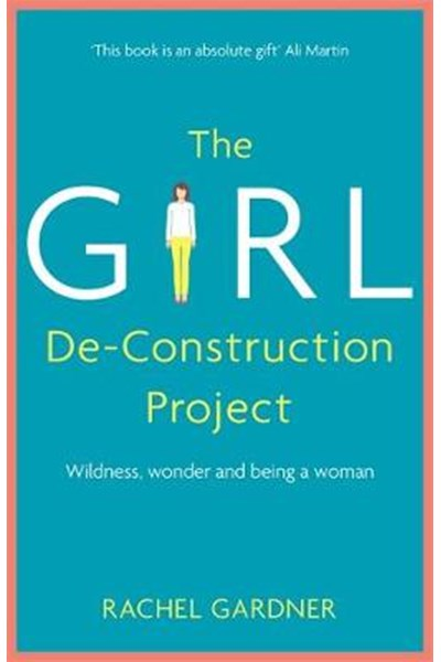 Girl De-Construction Project