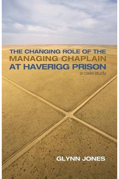 Changing Role of the Managing Chaplain at Haverigg Prison
