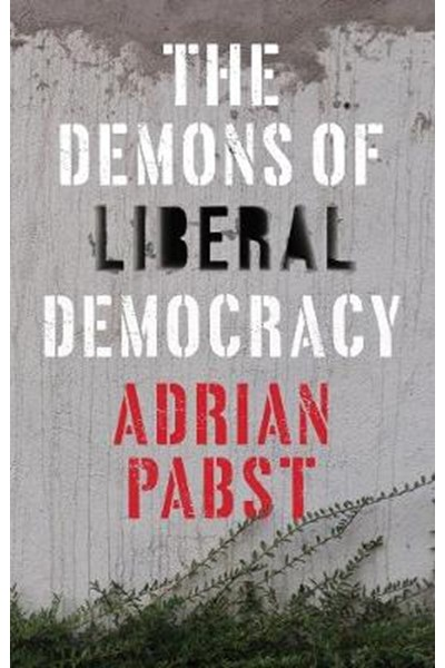 Demons of Liberal Democracy