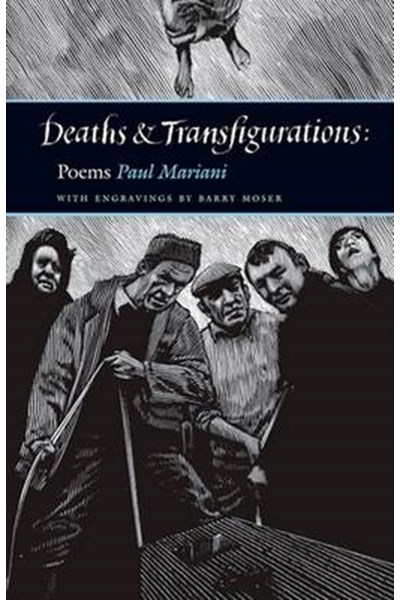 Deaths and Transfigurations Poems