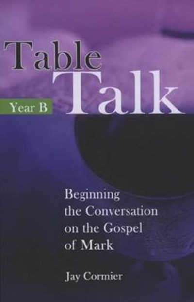 TABLE TALK YEAR B