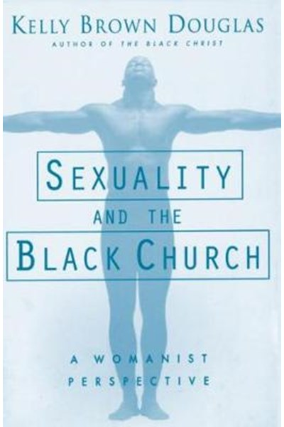 Sexuality and the Black Church