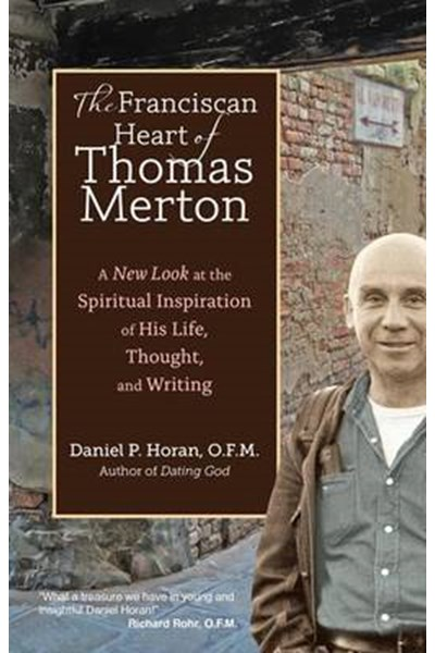 Franciscan Heart of Thomas Merton