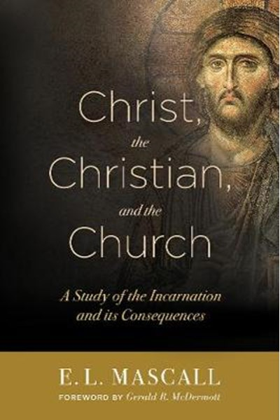 Christ, the Christian, and the Church