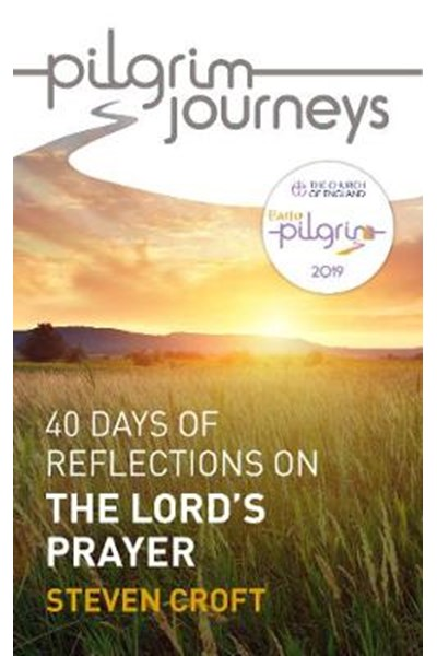 Pilgrim Journeys: The Lord's Prayer pack of 10