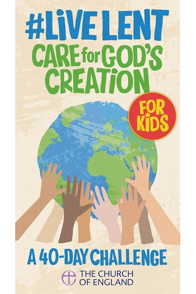 Live Lent: Care for God's Creation (Kids pack of 50)
