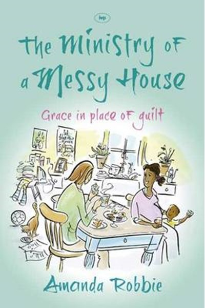 Ministry of a Messy House