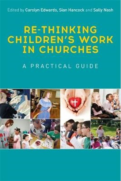 Re-thinking Children's Work in Churches