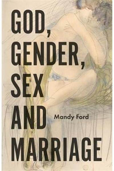 God, Gender, Sex and Marriage
