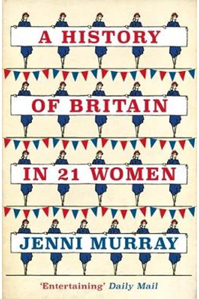 History of Britain in 21 Women