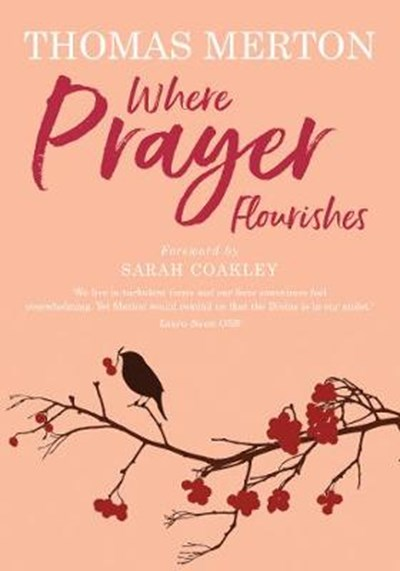Where Prayer Flourishes