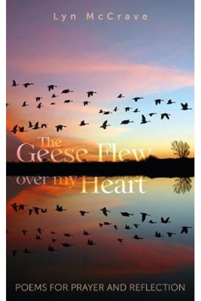 Geese Flew Over My Heart