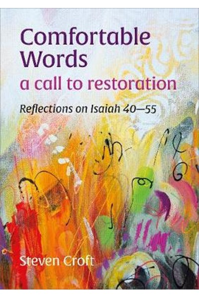 Comfortable Words: a call to restoration