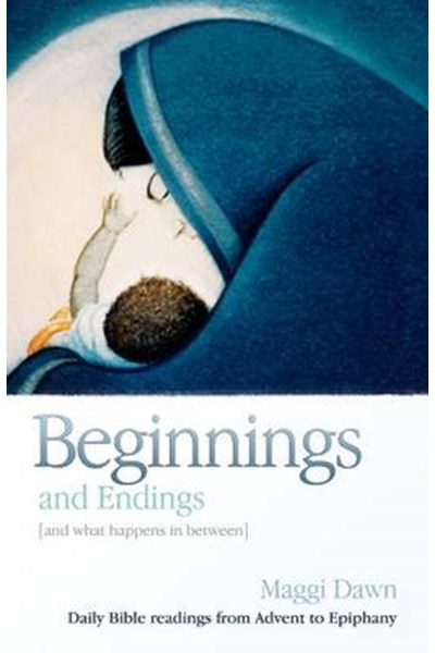 Beginnings and Endings (and what happens in between)