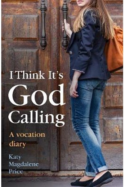 I Think it's God Calling